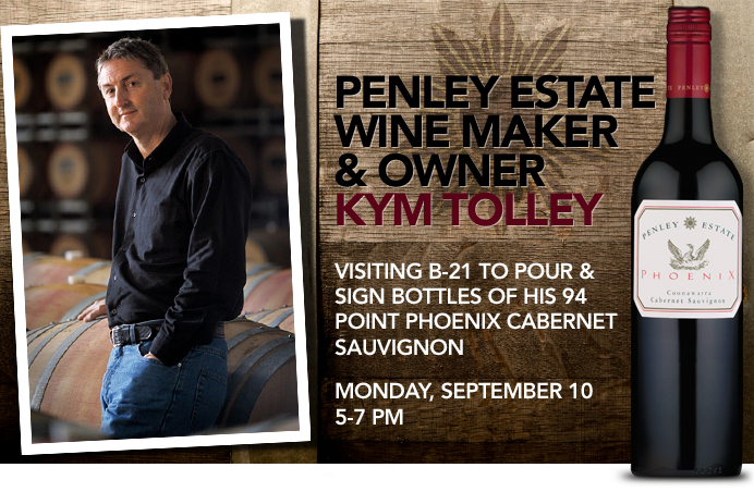 Penley Estate winemaker Kym Tolley is coming to B-21 September 10th!